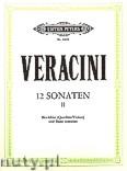 Ok�adka: Veracini Francesco Maria, 12 Sonaten Op. 1 f�r Blockfl�te (Querfl�te, Violine) und Basso continuo, Band 2