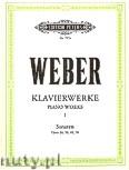 Okładka: Weber Carl Maria von, Sonatas for Piano, Op. 24, 39, 49, 70, Piano Works, Vol. 1