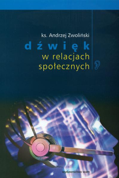 Okładka: Zwoliński Andrzej, Dźwięk w relacjach społecznych