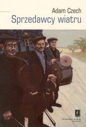 Okładka: Czech Adam, Sprzedawcy wiatru