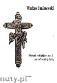 Ok�adka: Janiszewski Wac�aw, Pie�ni religijne cz. 1 na orkiestr� d�t� mieszan� (partytura)