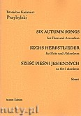 Okładka: Przybylski Bronisław Kazimierz, Sześć pieśni jesiennych na flet i akordeon (partytura + głosy)