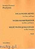 Okładka: Przybylski Bronisław Kazimierz, Sześć pieśni jesiennych na flet i fortepian (partytura + głosy)