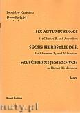 Okładka: Przybylski Bronisław Kazimierz, Sześć pieśni jesiennych na klarnet B i akordeon (partytura + głosy)