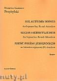 Okładka: Przybylski Bronisław Kazimierz, Sześć pieśni jesiennych na saksofon sopranowy B i akordeon (partytura + głosy)
