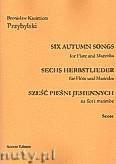 Okładka: Przybylski Bronisław Kazimierz, Sześć pieśni jesiennych na flet i marimbę (partytura + głosy)
