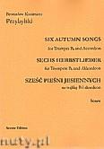 Okładka: Przybylski Bronisław Kazimierz, Sześć pieśni jesiennych na trąbkę B i akordeon (partytura + głosy)