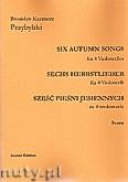 Okładka: Przybylski Bronisław Kazimierz, Sześć pieśni jesiennych na 4 wiolonczele (partytura + głosy)