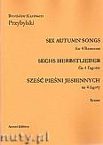 Okładka: Przybylski Bronisław Kazimierz, Sześć pieśni jesiennych na 4 fagoty (partytura + głosy)