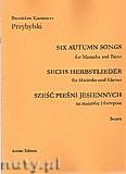 Okładka: Przybylski Bronisław Kazimierz, Sześć pieśni jesiennych na marimbę i fortepian (partytura + głosy)
