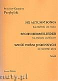 Okładka: Przybylski Bronisław Kazimierz, Sześć pieśni jesiennych na marimbę i gitarę (partytura + głosy)