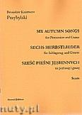 Okładka: Przybylski Bronisław Kazimierz, Sześć pieśni jesiennych na perkusję i gitarę (partytura + głosy)