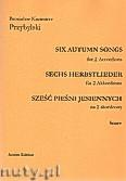 Okładka: Przybylski Bronisław Kazimierz, Sześć pieśni jesiennych na 2 akordeony (partytura + głosy)