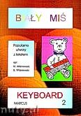 Okładka: Wiśniewski Stanisław, Wiśniewski Marek, Biały miś na keyboard, cz. 2