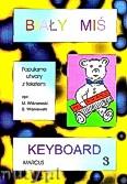 Ok�adka: Wi�niewski Marek, Wi�niewski Stanis�aw, Bia�y mi� na keyboard, cz. 3