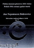 Okładka: Bobrowicz Jan Nepomucen, Distraction rondeau brillant et facile, op. 17