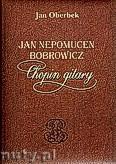 Okładka: Oberbek Jan, Jan Nepomucen Bobrowicz, Chopin gitary