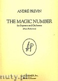 Ok�adka: Previn Andr�, The Magic Number for Soprano and Orchestra (Piano Reduction)