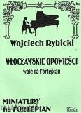 Okładka: Rybicki Wojciech, Włocławskie opowieści. Walc na fortepian