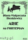 Okładka: Sienkiewicz Diana Małgorzata, Arie na fortepian