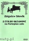 Okładka: Słowik Zbigniew, 2 etiudy oktawowe na fortepian