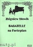 Okładka: Słowik Zbigniew, Bagatele na fortepian