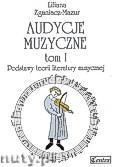 Okładka: Zganiacz-Mazur Liliana, Audycje muzyczne, tom 1. Podstawy teorii literatury muzycznej