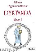 Okładka: Zganiacz-Mazur Liliana, Dyktanda, klasa 1