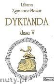 Ok�adka: Zganiacz-Mazur Liliana, Dyktanda, klasa 5