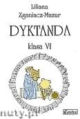 Okładka: Zganiacz-Mazur Liliana, Dyktanda, klasa 6