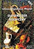 Okładka: Zganiacz-Mazur Liliana, Słowniczek muzyczny