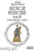 Okładka: Zganiacz-Mazur Liliana, Audycje Muzyczne tom III. Tematy muzyczne  część 2