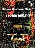 Ok�adka: Zganiacz-Mazur Liliana, Teoria muzyki