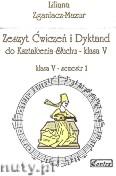 Okładka: Zganiacz-Mazur Liliana, Zeszyt Ćwiczeń i Dyktand do kształcenia słuchu, klasa V-semestr 1 i 2 (komplet)