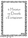 Ok�adka: R�ni, 5 miniatur na dzwonki i fortepian