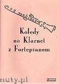 Okładka: Czachowska Małgorzata, Kolędy na klarnet i fortepian