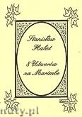 Okładka: Halat Stanisław, 8 utworów na marimbę