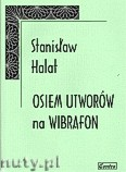 Okładka: Halat Stanisław, 8 utworów na wibrafon