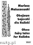 Okładka: Matuszewski Mariusz, Obojowe bajeczki dla Kalinki