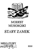 Ok�adka: Musorgski Modest, Stary zamek na gitar�