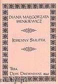 Okładka: Sienkiewicz Diana Małgorzata, Jesienny smutek