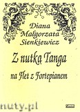 Okładka: Sienkiewicz Diana Małgorzata, Z nutką tanga na flet z fortepianem