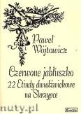 Ok�adka: W�jtowicz Pawe�, Czerwone jab�uszko. 22 etiudy dwud�wi�kowe na skrzypce