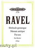 Okładka: Ravel Maurice, Sérénade grotesque, Menuet antique, Pavane pour une infente défunte für Klavier