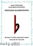 Okładka: Ćwiklińska Maria, Rogozińska Małgorzata, Dyktanda elementarne dla klasy-V szkoły muzycznej I stopnia - podręcznik nauczyciela