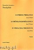 Ok�adka: Przybylski Bronis�aw Kazimierz, 24 Preludia wiosenne na 2 flety
