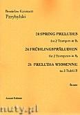 Okładka: Przybylski Bronisław Kazimierz, 24 Preludia wiosenne na 2 Trąbki B