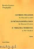 Okładka: Przybylski Bronisław Kazimierz, 24 Preludia wiosenne na flet i akordeon