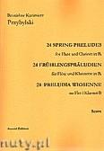 Okładka: Przybylski Bronisław Kazimierz, 24 Preludia wiosenne na flet i klarnet B