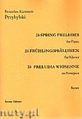 Okładka: Przybylski Bronisław Kazimierz, 24 Preludia wiosenne na fortepian